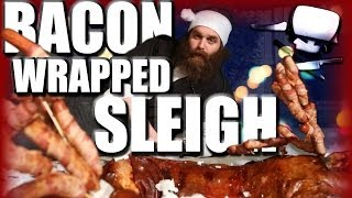 Bacon Wrapped Sleigh- Epic Meal Time