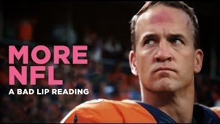 Bad NFL Lip Reading- 2nd Edition